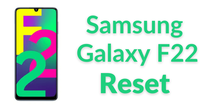 Samsung Galaxy F22 Reset min How to Reset Samsung Galaxy F22 (Factory & Hard Reset) Step by Step Guide