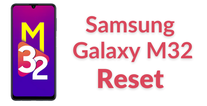 Samsung Galaxy M32 Reset min How to Reset Samsung Galaxy M32 (Factory & Hard Reset) Step by Step Guide